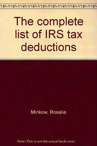 9780872167759: The complete list of IRS tax deductions