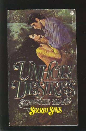 Unholy Desires: Blake, Stephanie