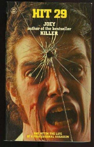 9780872168213: Hit 29: Based on the Killer's Own Account