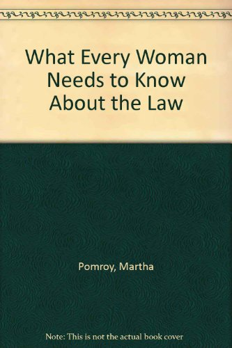 9780872168350: What Every Woman Needs to Know About the Law