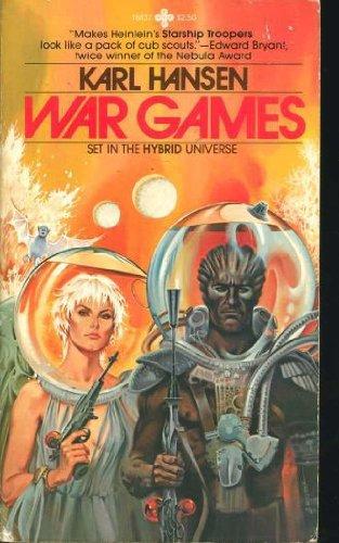 War Games: Rogers, Kenneth Paul;Hansen,