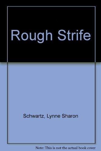 9780872168466: Rough Strife