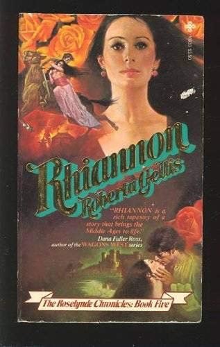 Rhiannon (The Roselynde Chronicles: Book Five) (9780872169333) by Roberta Gellis