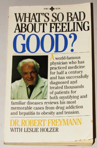 9780872169975: What's So Bad About Feeling Good