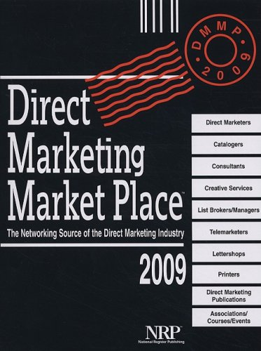 9780872177529: Direct Marketing Market Place 2009: The Networking Source of the Direct Marketing Industry