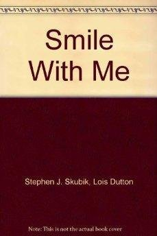 9780872180147: Smile With Me