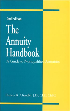 9780872182240: The Annuity Handbook: A Guide to Nonqualified Annuities
