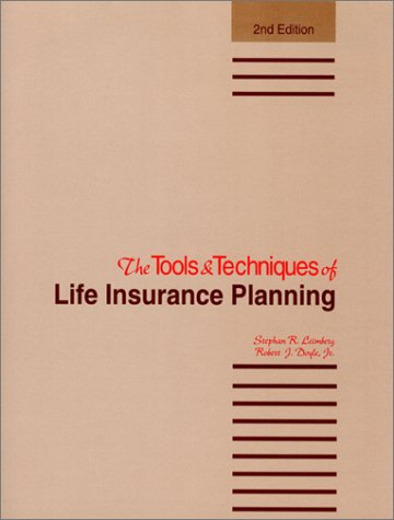 9780872182493: The Tools & Techniques of Life Insurance Planning (Tools and Techniques of Life Insurance Planning)