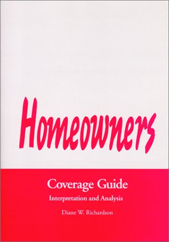 9780872183742: Homeowners Coverage Guide