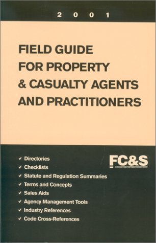 9780872183889: Field Guide for Property & Casualty Agents and Practitioners