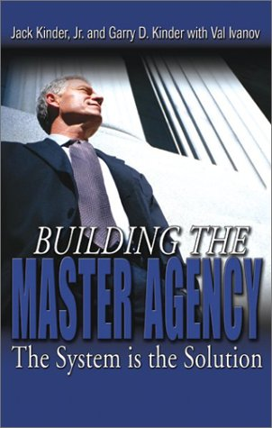 9780872186132: Building the Master Agency: The System Is the Solution