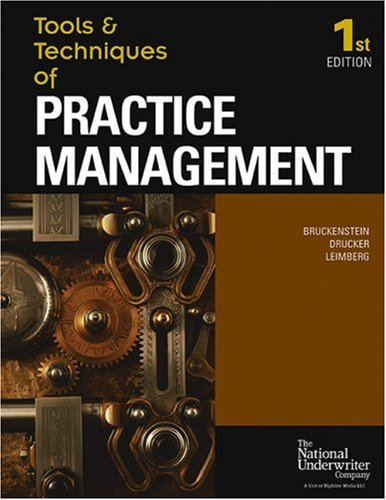 Tools & Techniques Of Practice Management (The Tools & Techniques) (The Tools & ...