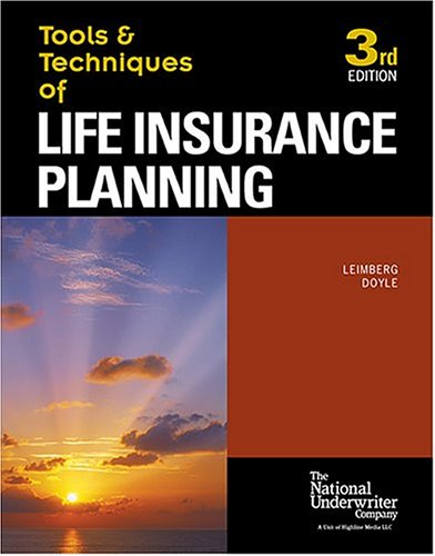 9780872186545: The Tools & Techniques of Life Insurance Planning (Tools and Techniques of Life Insurance Planning) (Tools and Techniques of Life Insurance Planning) (Tools and Techniques of Life Insurance Planning)
