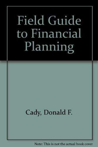 9780872186613: Field Guide to Financial Planning