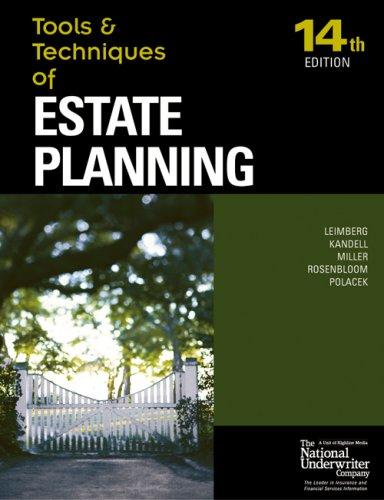 Tools & Techniques of Estate Planning: Leimberg, Stephan R.;Kandell, Stephen N.;Rosenbloom, ...