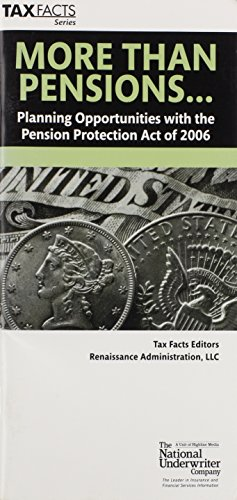 More Than Pensions.: Planning Opportunities With the Pension Protection Act of 2006 (Tax Facts)