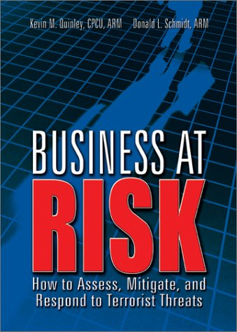 9780872187023: Business at Risk: How to Assess, Mitigate, and Respond to Terrorist Threats