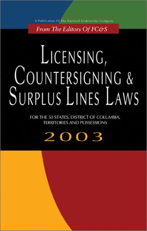9780872187054: Licensing, Countersigning & Surplus Lines Laws: For the 50 States, District of Columbia, Territories and Possessions 2003