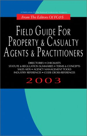 9780872187061: Field Guide for Property & Casualty Agents & Practitioners