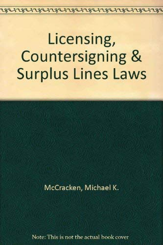 9780872187122: Licensing, Countersigning & Surplus Lines Laws