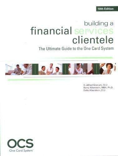 9780872188051: Building a Financial Services Clientele: A Guide to the One Card System 10th Edition