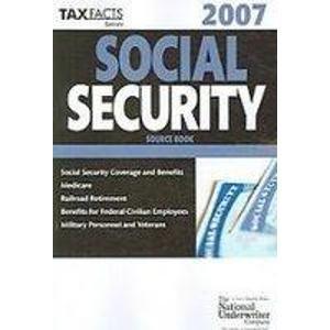 Social Security Source Guide 2007 (Social Security Manual): Joseph F. Stenken