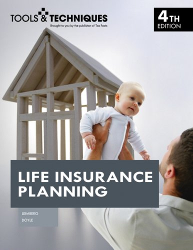 9780872189331: Tools and Techniques of Life Insurance Planning (Tools & Techniques)