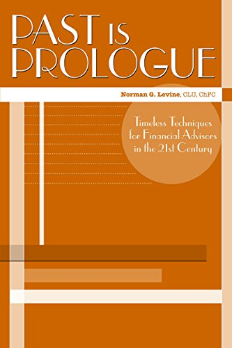 9780872189614: Past is Prologue: Timeless Techniques for Financial Advisors in the 21st Century