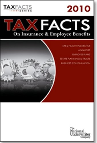 Tax Facts on Insurance & Employee Benefits: William J. Wagner,