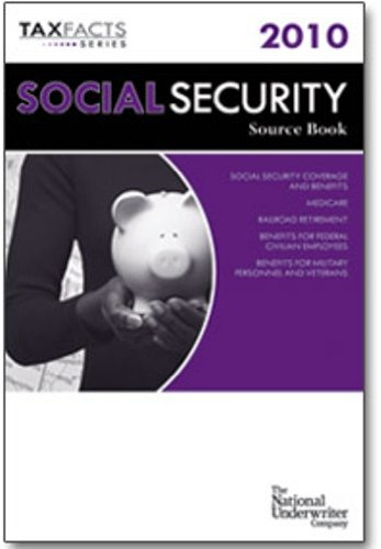 9780872189966: Social Security Source Book 2010: Social Security Coverage and Benefits, Medicare, Railroad Retirement, Benefits for Federal Civilian Employees, ... and Veterans (Social Security Manual)
