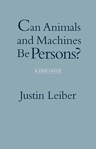 9780872200029: Can Animals and Machines Be Persons?: A Dialogue