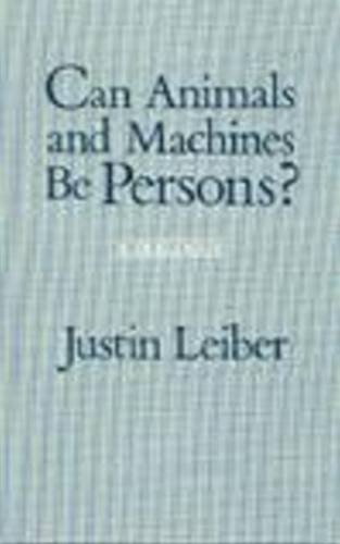 9780872200036: Can Animals and Machines Be Persons?: A Dialogue