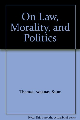 9780872200326: On Law, Morality, and Politics
