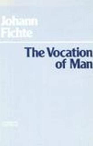9780872200388: The Vocation of Man (Hackett Classics)