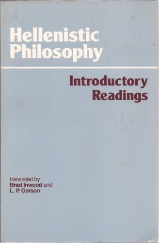 Hellenistic Philosophy : Introductory Readings: Gerson, Lloyd P.
