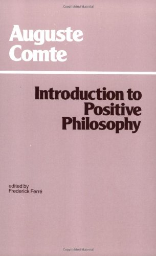 Introduction to Positive Philosophy: Frederick Ferre; Auguste