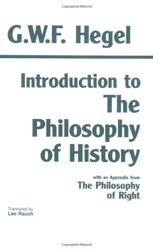 9780872200562: Introduction to the Philosophy of History: with selections from The Philosophy of Right (Hackett Classics)