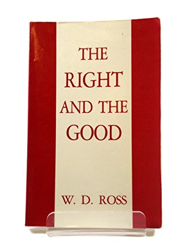 9780872200586: The Right and the Good