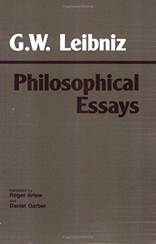 ariew garber leibniz philosophical essays Leibniz: philosophical essays roger ariew is professor of philosophy daniel garber is professor of philosophy at the university of chicago.