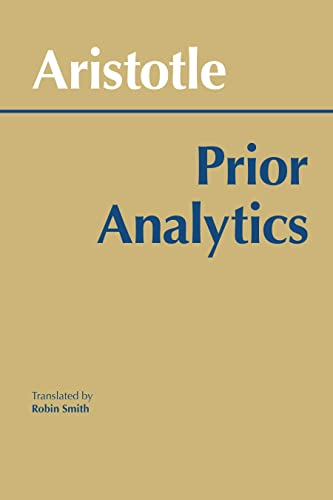 9780872200647: Prior Analytics (Hackett Classics)