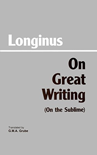 9780872200807: On Great Writing (On the Sublime) (Hackett Classics)