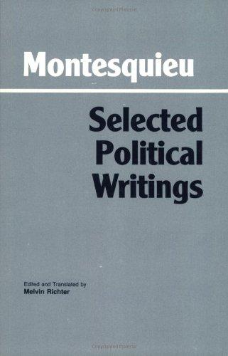 9780872200906: Montesquieu: Selected Political Writings (Hackett Classics)