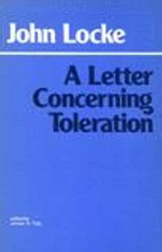 9780872201002: A Letter Concerning Toleration (Hackett Classics)