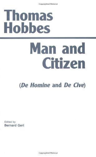 Man and Citizen: (De Homine and De: Hobbes, Thomas