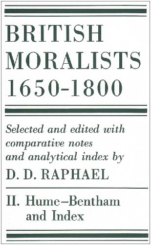 British Moralists: 1650-1800 (Volumes 1 and 2): Hackett Publishing Company,