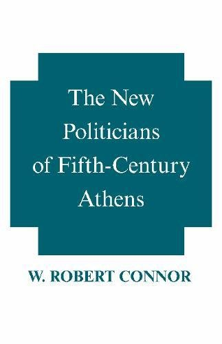 9780872201422: The New Politicians of Fifth-Century Athens