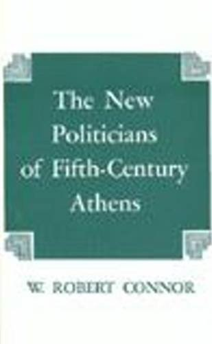 9780872201439: The New Politicians of Fifth-Century Athens