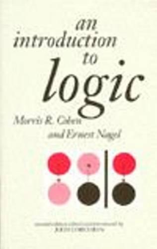 An Introduction to Logic (Hardback): Morris R. Cohen,