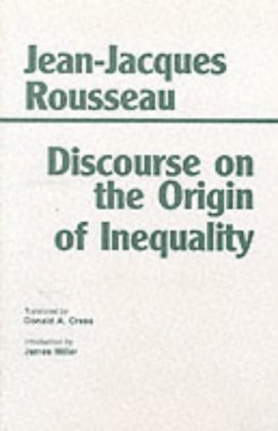 Discourse on the Origin of Inequality: Rousseau, Jean-Jacques