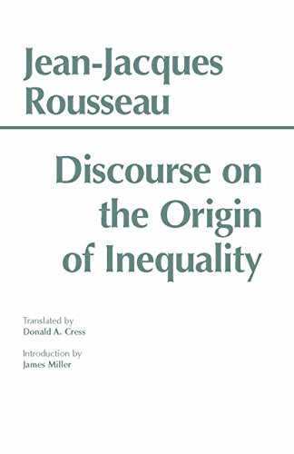 Discourse on the Origin of Inequality (Hackett: Rousseau, Jean-Jacques; Cress,